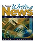 img - for The Process of Writing News book / textbook / text book