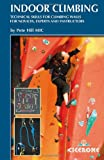 img - for Indoor Climbing and Dry Tooling: With information relevant to the NICAS, CWA and CWLA schemes book / textbook / text book