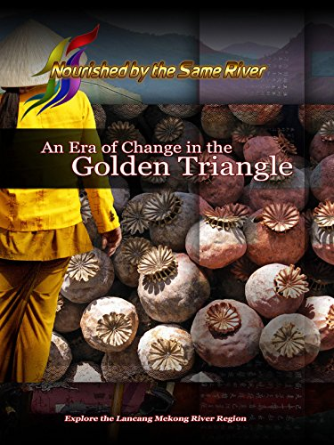 Nourished by the Same River - An Era of Change in the Golden Triangle