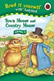 Read It Yourself Level 2 Town Mouse Country Mouse