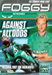 Foggy: Against All Odds - The Exclusi...