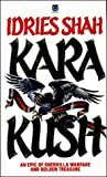 Kara Kush (0006174027) by Idries Shah