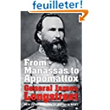 FROM MANASSAS TO APPOMATTOX. Memoirs of the civil war in America