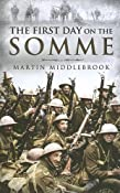 Amazon.com: FIRST DAY ON THE SOMME, THE (9781844154654): Martin Middlebrook