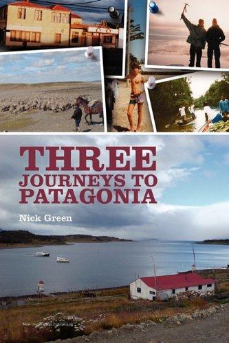 Three Journeys to Patagonia