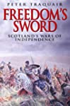 Freedom's Sword: The Scottish Wars of...