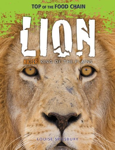 lion-killer-king-of-the-plains-top-of-the-food-chain-by-spilsbury-louise-2013-library-binding