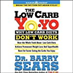 The Low Carb Yo-Yo | Dr. Barry Sears
