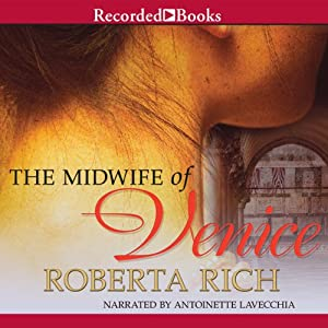 The Midwife of Venice | [Roberta Rich]