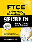 FTCE Elementary Education K-6 Secrets