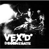 "De Generatevon ""Vex'd"""