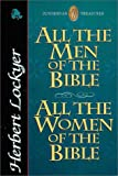 All the Men of the Bible , All the Women of the Bible (031020996X) by Lockyer, Herbert