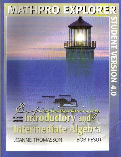 Experiencing Introdctory & Intermed Algebra