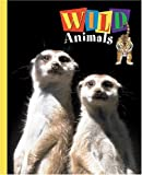 img - for Wild Animals (Animals (Carus Publishing)) book / textbook / text book