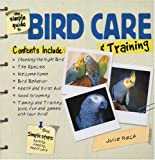 img - for The Simple Guide to Bird Care & Training book / textbook / text book