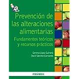 Prevención de las alteraciones alimentarias: Fundamentos teóricos y recursos prácticos (Psicologia (piramide))...