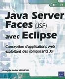 Java Server Faces (JSF) avec Eclipse - Mise en oeuvre pour la conception d'applications web