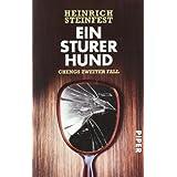 """Ein sturer Hund: Kriminalroman (Markus-Cheng-Reihe, Band 2)von """"Heinrich Steinfest"""""""