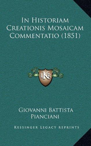 In Historiam Creationis Mosaicam Commentatio (1851)