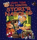 Ifan Tom Yn Adrodd Stori'r Nadolig (Cyfres Ifan Tom) (Welsh Edition)