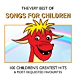 The Very Best of Songs For Children -...