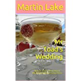 Mr Toad's Weddingby Martin Lake