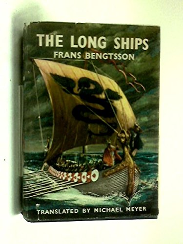 The Long Ships: A Saga of the Viking Ages, by Frans G. Bengtsson
