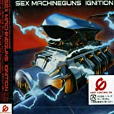 Ignition by Sex Machineguns (2002-10-09)