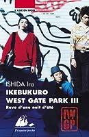 Ikebukuro West Gate Park, Tome 3 : Rave d'une nuit d'été