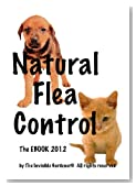 Natural Flea and Tick Control (Invisible Gardener's Healthy Home EBook Series)