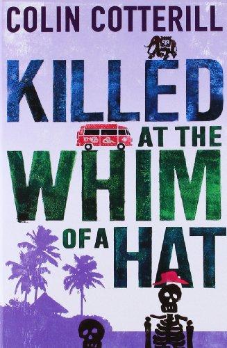 Killed at the Whim of a Hat: A Jimm Juree Novel (Jimm Juree 1)