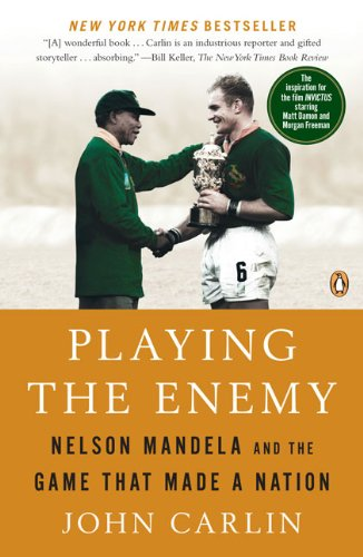 Playing the Enemy: Nelson Mandela and the Game That Made a Nation Picture