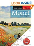 Monet (Ready to Paint the Masters)