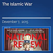 The Islamic War (       UNABRIDGED) by Victor Davis Hanson Narrated by Mark Ashby
