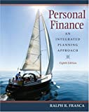 Personal Finance: An Integrated Planning Approach (8th Edition)