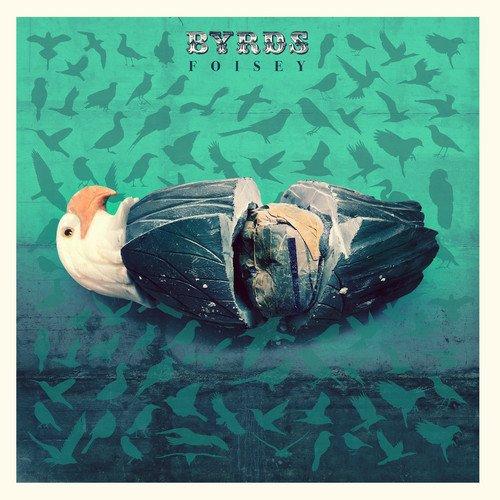 Foisey - Byrds (LP Vinyl)