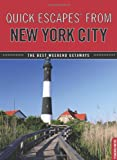 img - for Quick Escapes  From New York City, 8th: The Best Weekend Getaways (Quick Escapes Series) book / textbook / text book