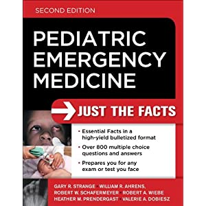Pediatric Emergency Medicine: Just the Facts, Second Edition  2011 51EQuJBC4OL._SL500_AA300_