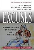 img - for Excuses: Masquerades in Search of Grace (Foundations of Psychology) by Snyder, C. R., Higgins, Raymond L., Stucky, Rita J. (2005) Paperback book / textbook / text book