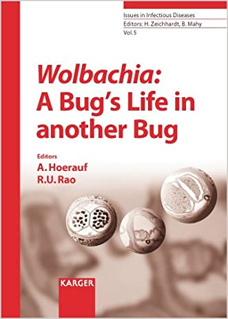 Wolbachia: A Bug's Life in another Bug (Issues in Infectious Diseases, Vol. 5)