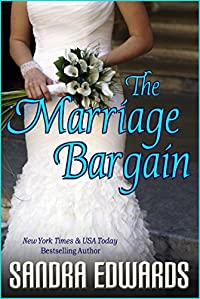 (FREE on 9/21) The Marriage Bargain by Sandra Edwards - http://eBooksHabit.com