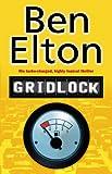 Gridlock (0552773565) by Elton, Ben