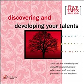Discovering and Developing Your Talents
