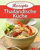 Thail�ndische K�che: Die beliebtesten Rezepte