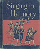 img - for Singing in Harmony book / textbook / text book
