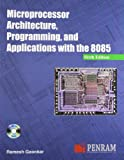 img - for Microprocessor Architecture, Programming and Applications with the 8085 book / textbook / text book