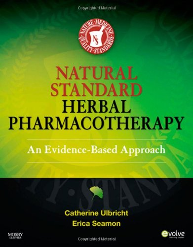 Natural Standard Herbal Pharmacotherapy: An Evidence-Based Approach, 1e