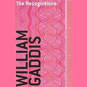 The Recognitions | [William Gaddis]
