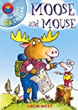 Colin West Moose and Mouse (I Am Reading) + CD
