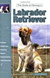 img - for Guide to Own Labrador Retrievr (Re Dog) book / textbook / text book